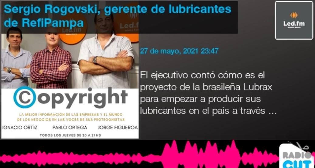 Entrevista exclusiva a Sergio Rogovsky, Gerente de Lubricantes de Voy Con Energía en Led.fm para el programa Copyright
